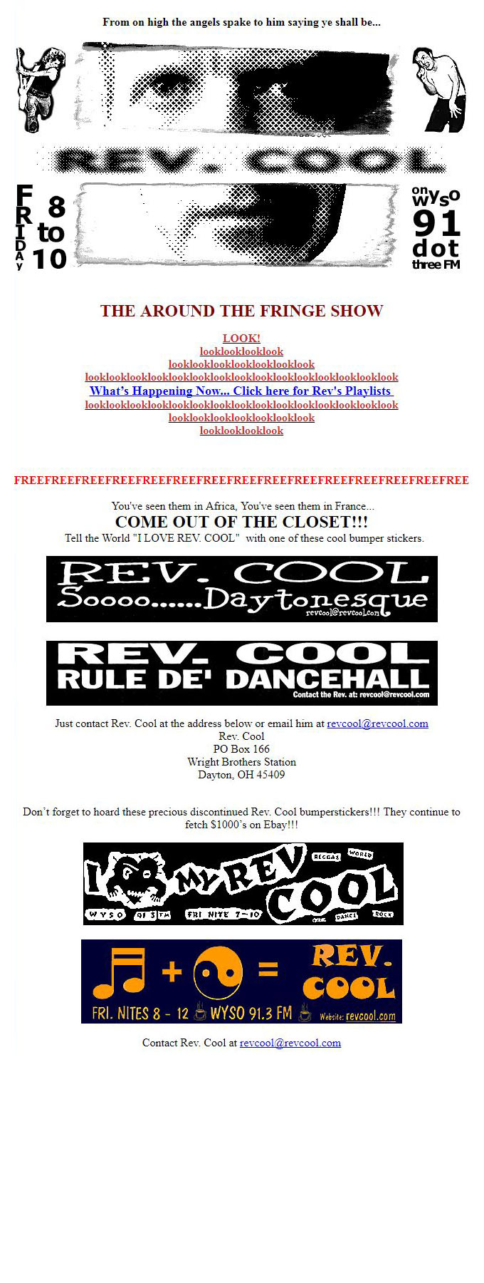 Contact Revcool at WYSO.ORG